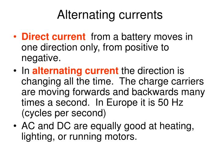 Alternating currents