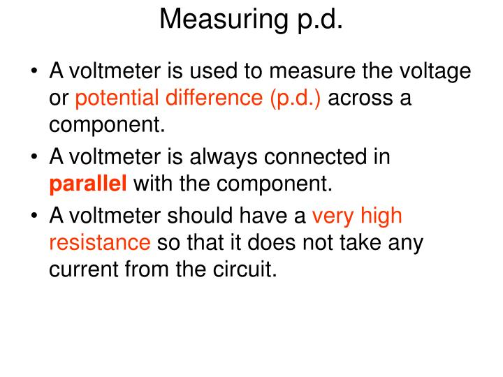 Measuring p.d.