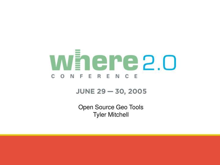 Open Source Geo Tools