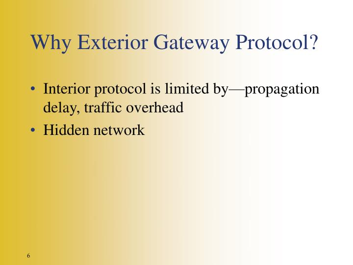 Why Exterior Gateway Protocol?