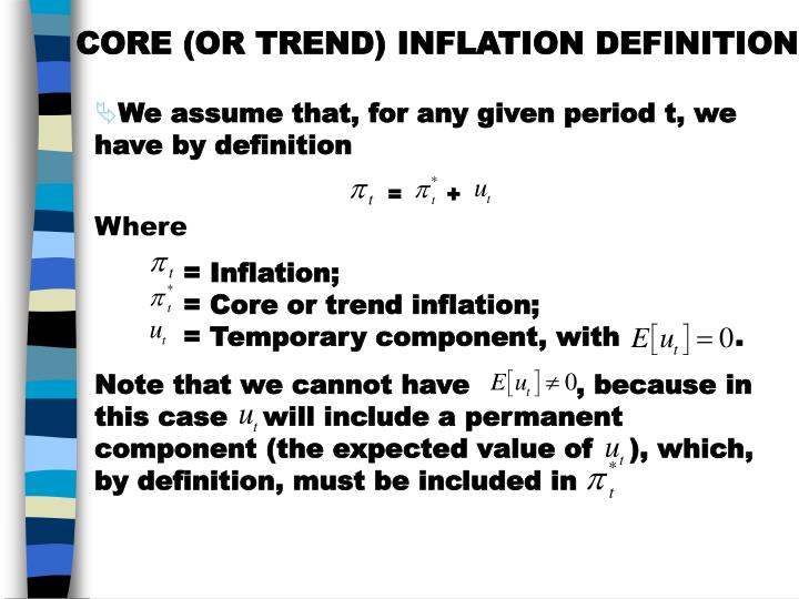 CORE (OR TREND) INFLATION DEFINITION