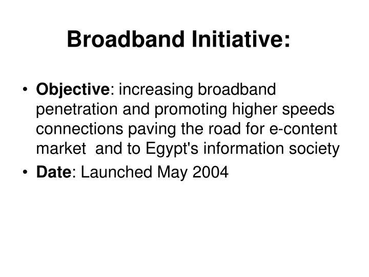 Broadband Initiative: