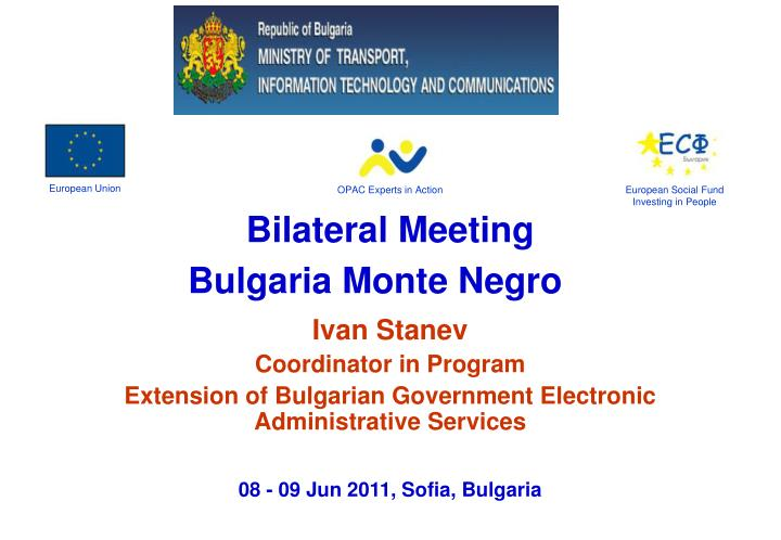 bilateral meeting bulgaria monte negro