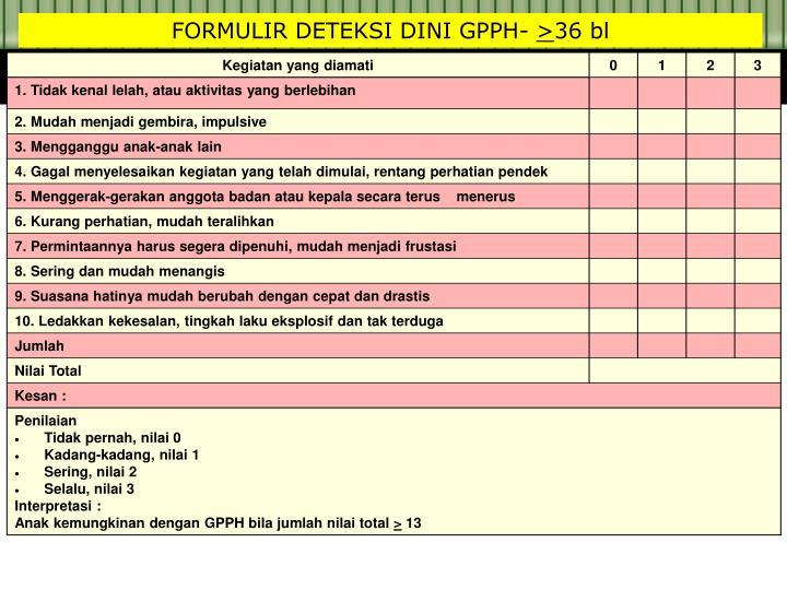 FORMULIR DETEKSI DINI GPPH