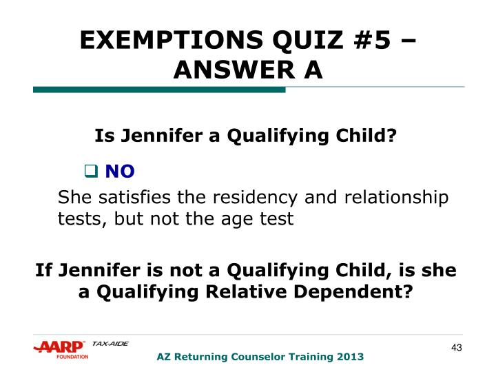 EXEMPTIONS QUIZ #5 – ANSWER A
