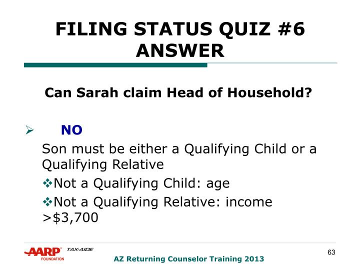FILING STATUS QUIZ #6 ANSWER