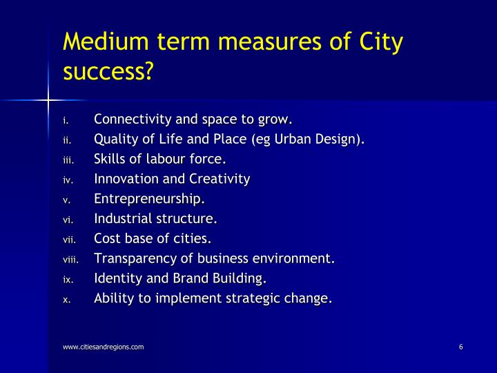 Medium term measures of City success?