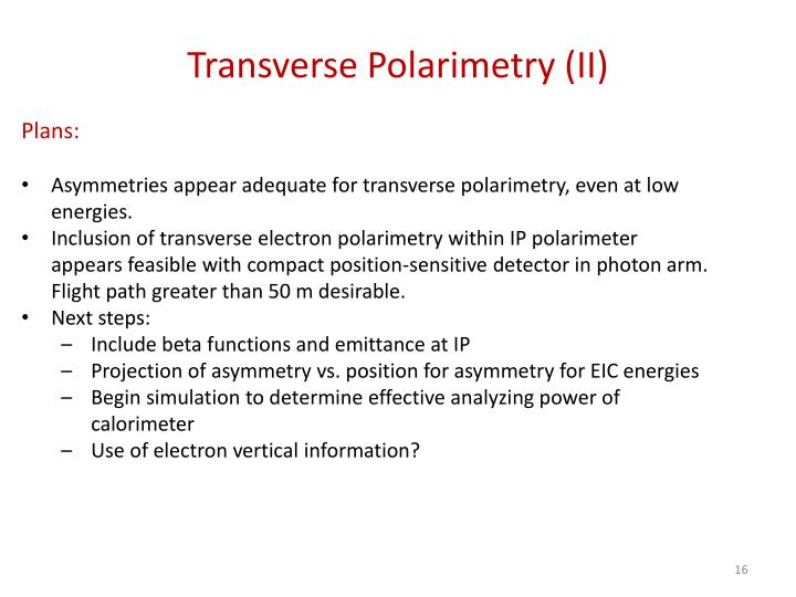 Transverse Polarimetry (II)