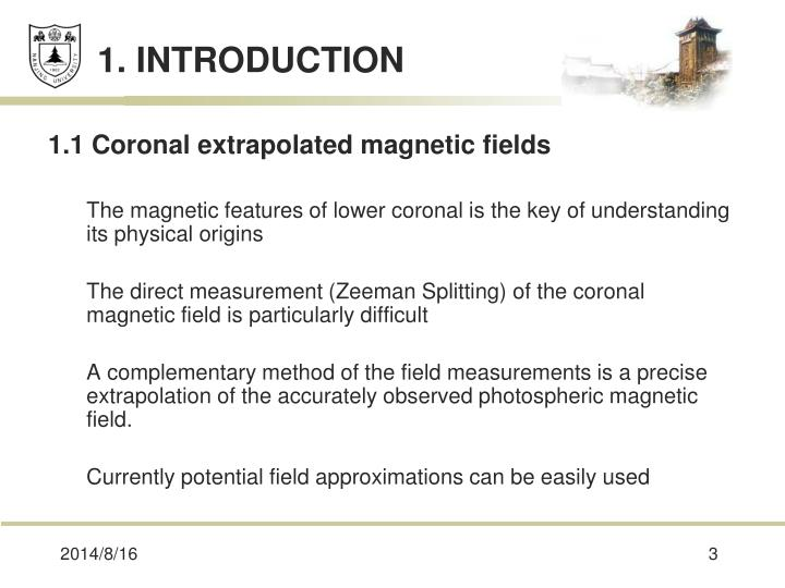 1.1 Coronal extrapolated magnetic fields