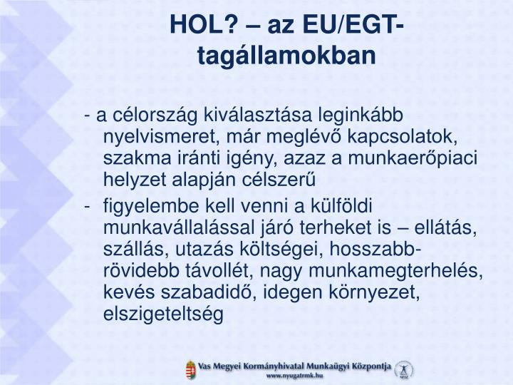 HOL? – az EU/EGT-tagállamokban