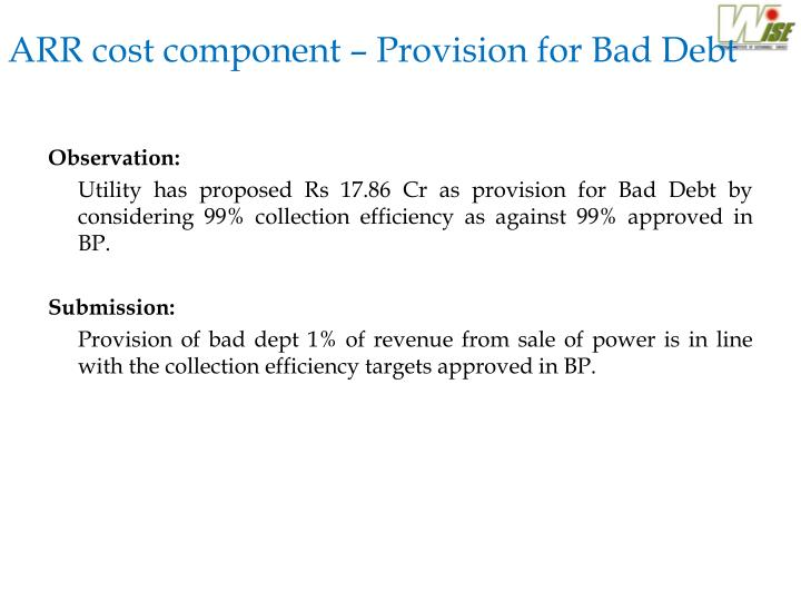 ARR cost component – Provision for Bad Debt