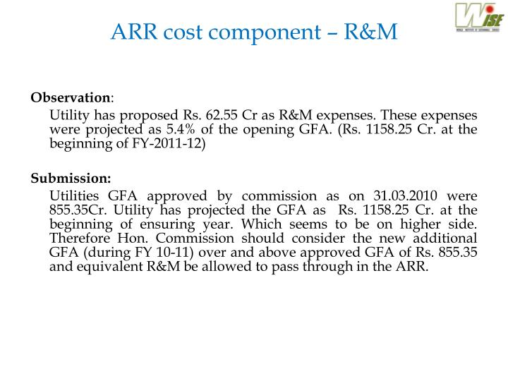 ARR cost component – R&M