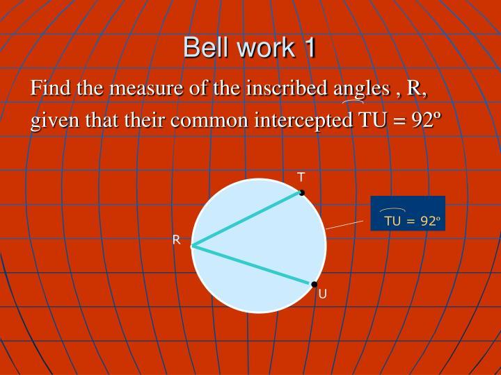 Bell work 1