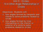 unit 3 circles 10 4 other angle relationships in circles