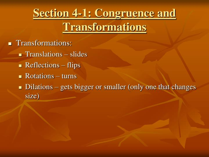 Section 4-1: Congruence and Transformations