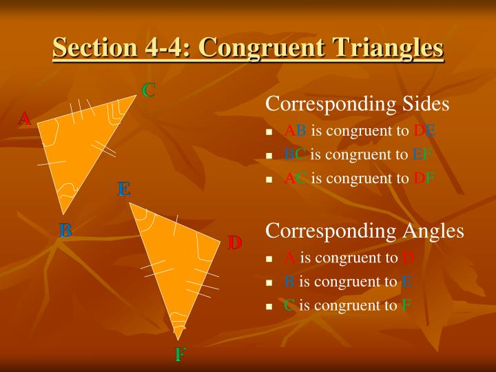 Section 4-4: Congruent Triangles