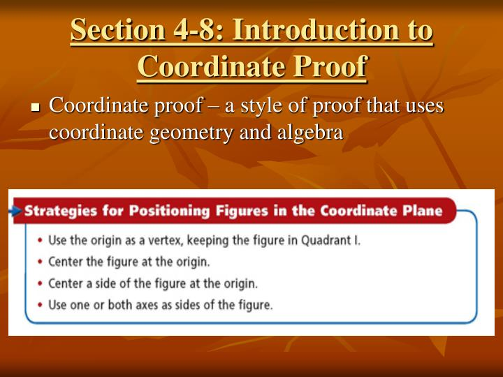 Section 4-8: Introduction to Coordinate Proof