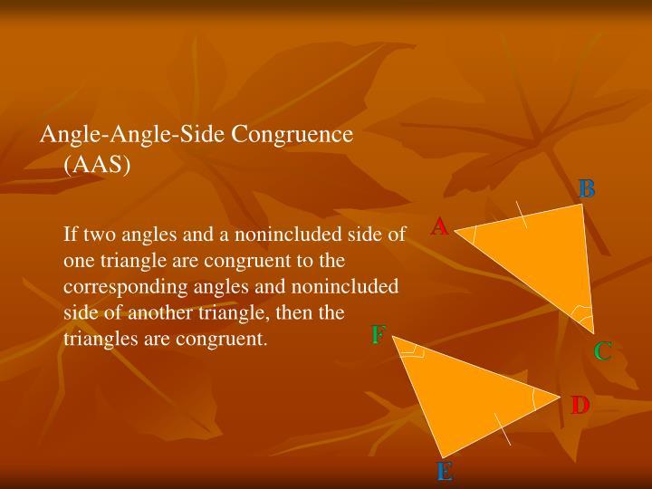 Angle-Angle-Side Congruence (AAS)