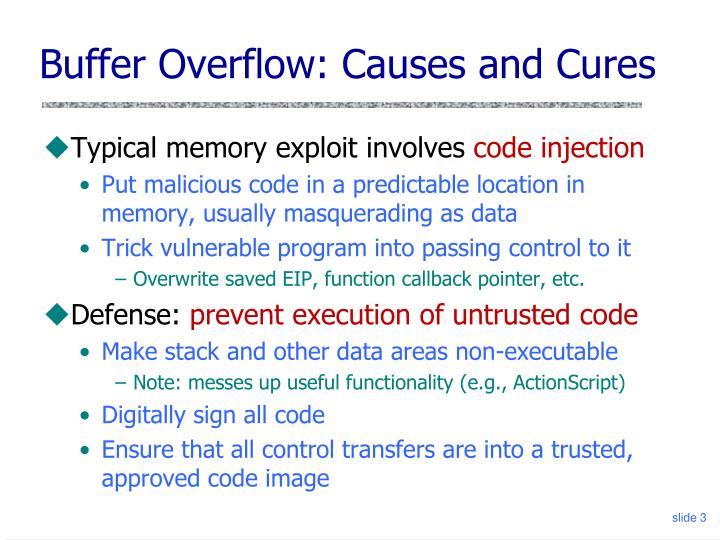 Buffer Overflow: Causes and Cures