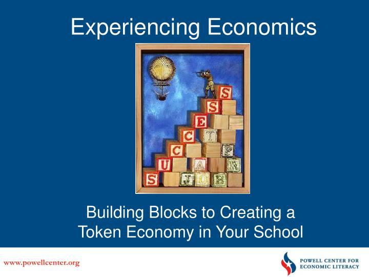Experiencing Economics