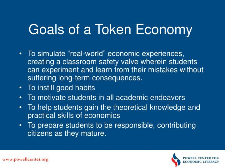 Goals of a Token Economy
