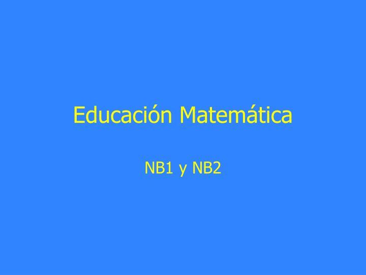 Educación Matemática