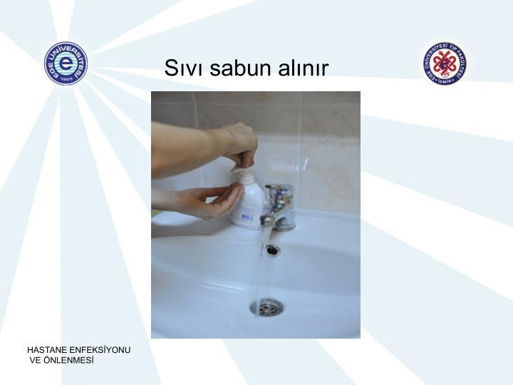 Sıvı sabun alınır