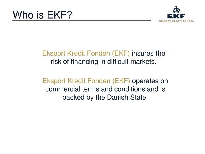 Who is EKF?