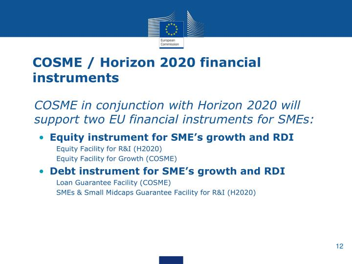 COSME / Horizon 2020 financial instruments