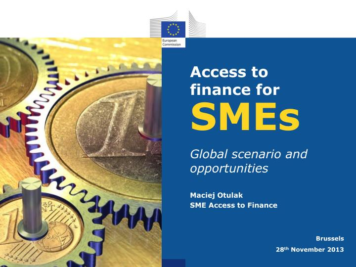 Access to finance for
