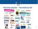 success stories founded by eu