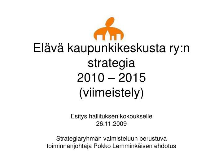 Elävä kaupunkikeskusta ry:n strategia