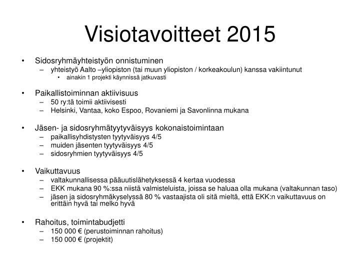 Visiotavoitteet 2015