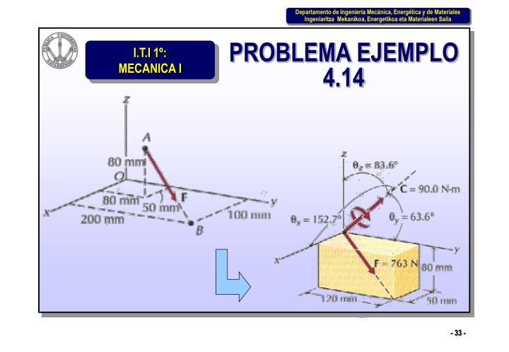 PROBLEMA EJEMPLO 4.14