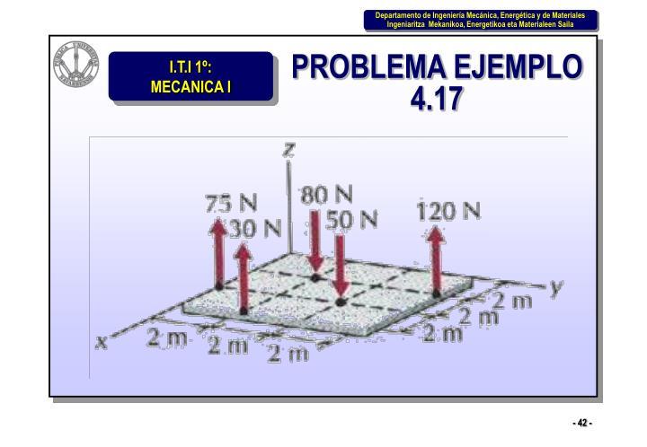 PROBLEMA EJEMPLO 4.17