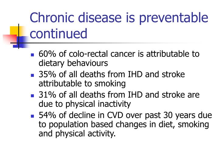 Chronic disease is preventable
