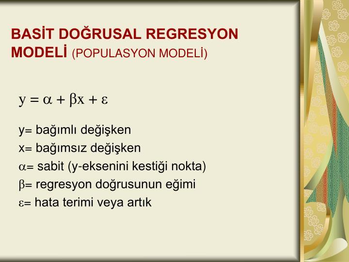 BASİT DOĞRUSAL REGRESYON MODELİ
