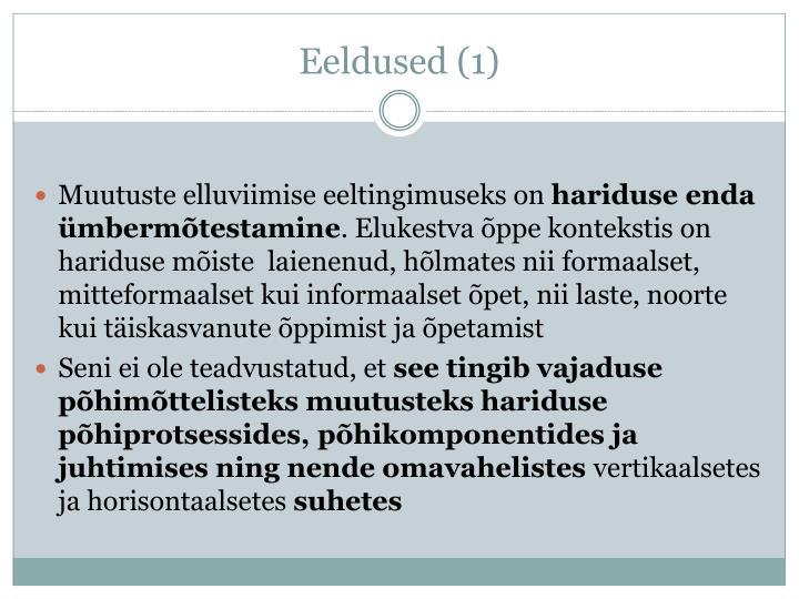 Eeldused (1)