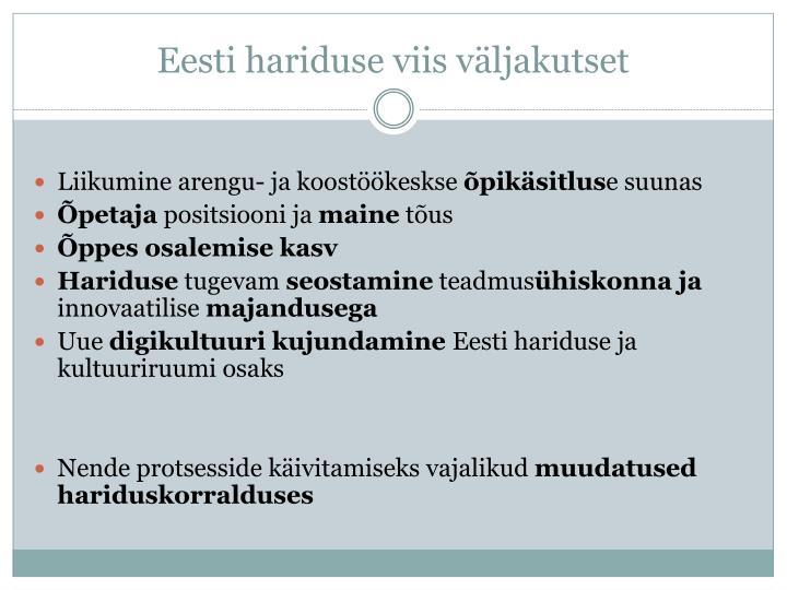 Eesti hariduse viis väljakutset