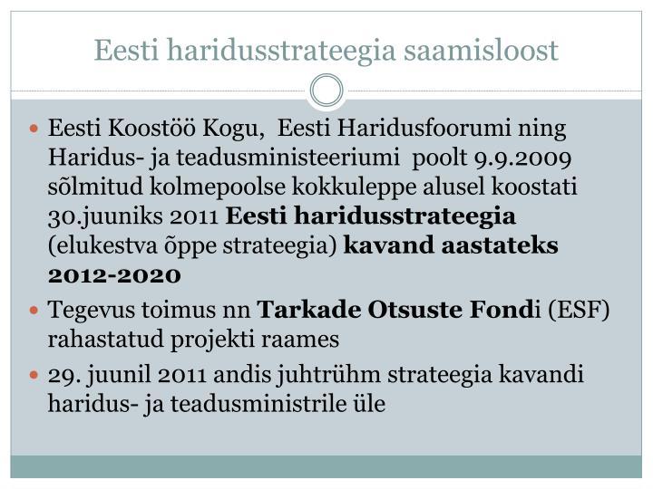Eesti haridusstrateegia saamisloost