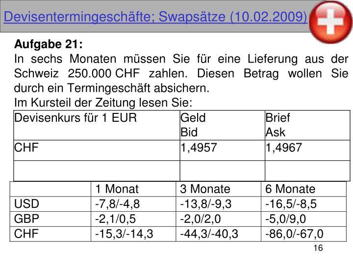 Devisentermingeschäfte; Swapsätze (10.02.2009)