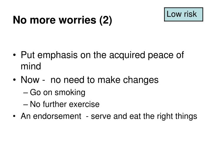 No more worries (2)