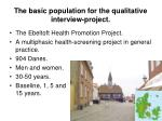 the basic population for the qualitative interview project