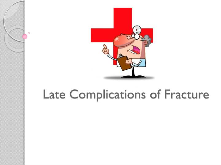 Late Complications of Fracture