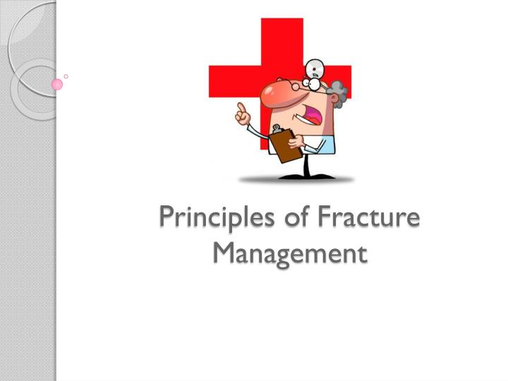 Principles of Fracture Management