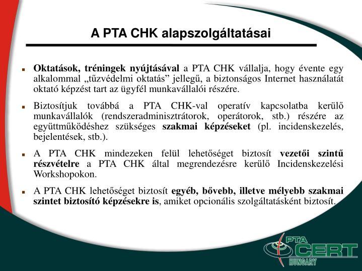 A PTA CHK alapszolgáltatásai