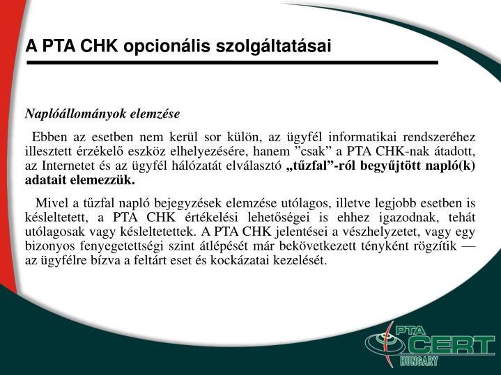 A PTA CHK opcionális szolgáltatásai