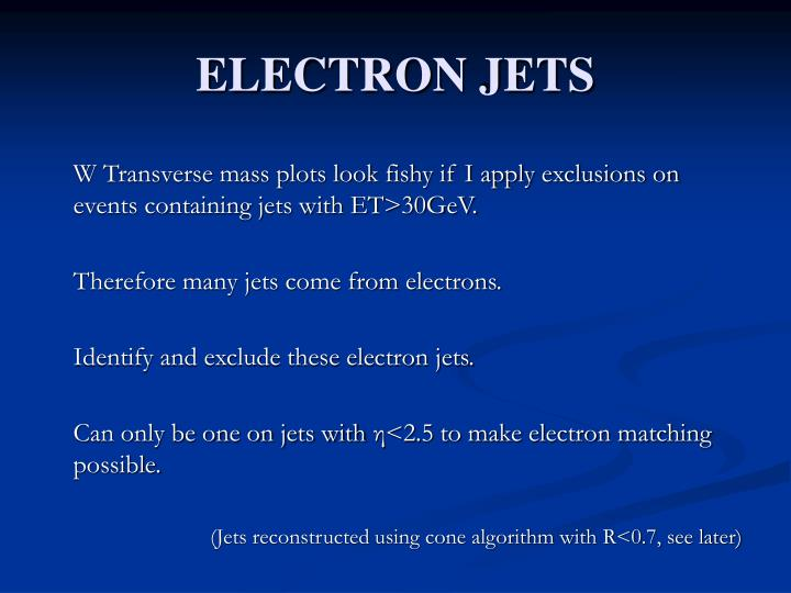 ELECTRON JETS