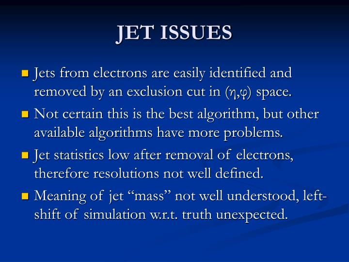 JET ISSUES