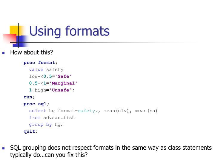 Using formats